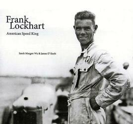 数々の謎と伝説を残し25歳でこの世を去った天才ドライバー「フランク・ロックハート」の数奇な一生を解き明かす写真資料集【新書紹介】